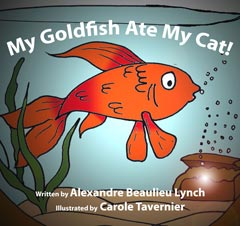 My Goldfish Ate My Cat! cover